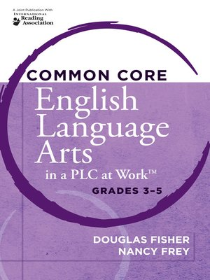 cover image of Common Core English Language Arts in a PLC at Work®, Grades 3-5