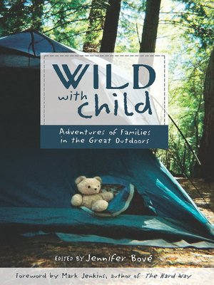 cover image of Wild with Child