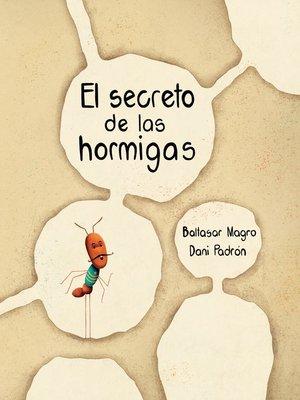 cover image of El secreto de las hormigas (The Ants' Secret)