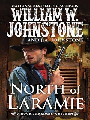cover image of North of Laramie