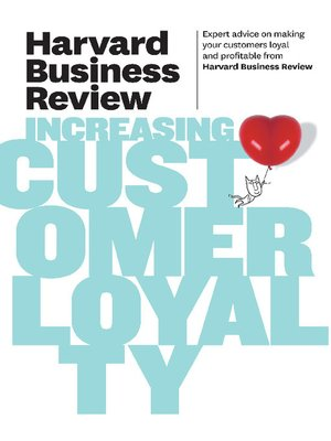 cover image of Harvard Business Review on Increasing Customer Loyalty