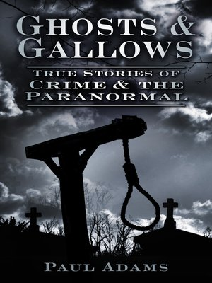 cover image of Ghosts & Gallows