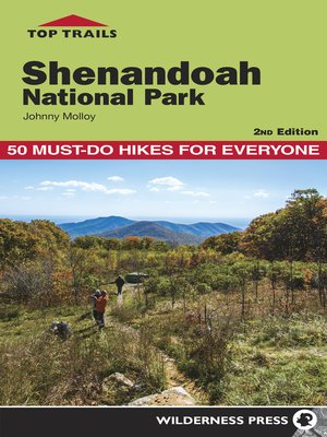 cover image of Shenandoah National Park: 50 Must-Do Hikes for Everyone
