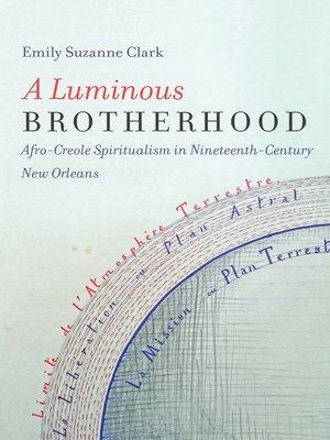 cover image of A Luminous Brotherhood