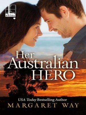 cover image of Her Australian Hero