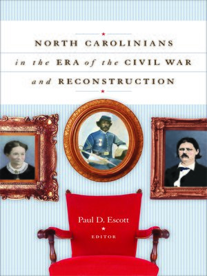 cover image of North Carolinians in the Era of the Civil War and Reconstruction