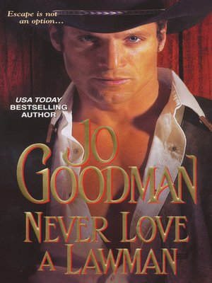cover image of Never Love a Lawman