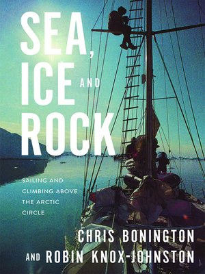 cover image of Sea, Ice and Rock
