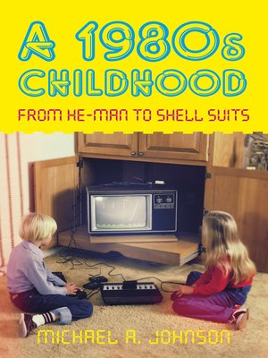 cover image of A 1980s Childhood