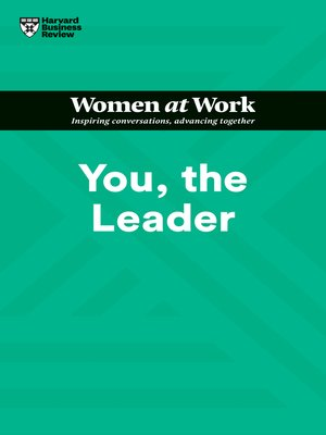 cover image of You, the Leader (HBR Women at Work Series)