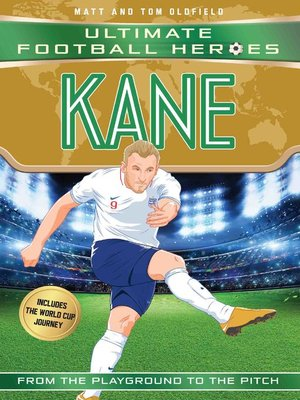 cover image of Kane (Ultimate Football Heroes--Limited International Edition)