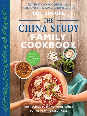 cover image of The China Study Family Cookbook