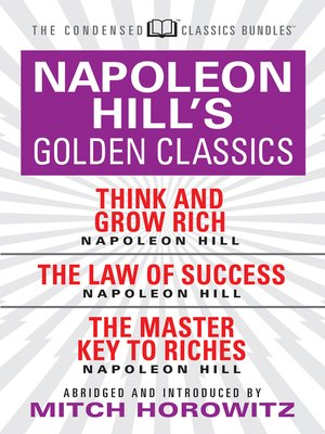 cover image of Napoleon Hill's Golden Classics (Condensed Classics)