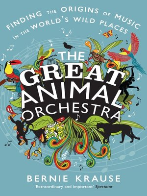 cover image of The Great Animal Orchestra