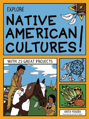 cover image of EXPLORE NATIVE AMERICAN CULTURES!