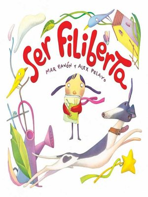 cover image of Ser Filiberta (I Want to be Philberta)