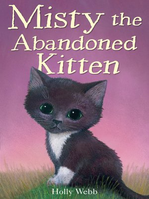cover image of Misty the Abandoned Kitten