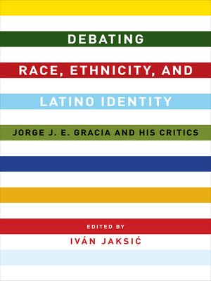 cover image of Debating Race, Ethnicity, and Latino Identity