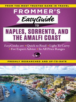 cover image of Frommer's EasyGuide to Naples, Sorrento and the Amalfi Coast