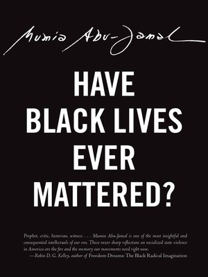 cover image of Have Black Lives Ever Mattered?