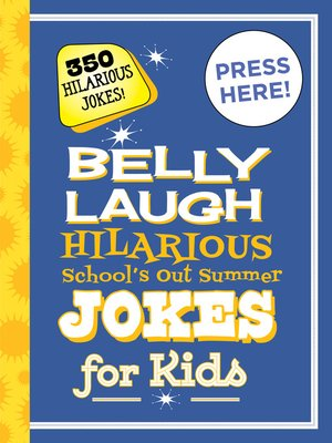 cover image of Belly Laugh Hilarious School's Out Summer Jokes for Kids