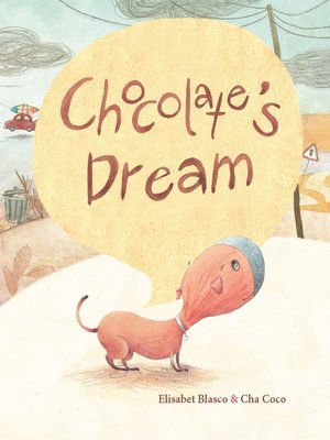 cover image of Chocolate's Dream