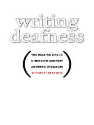 cover image of Writing Deafness