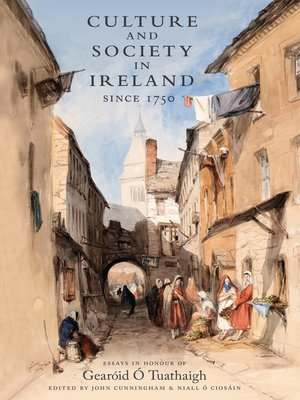 cover image of Culture and Society in Ireland Since 1752