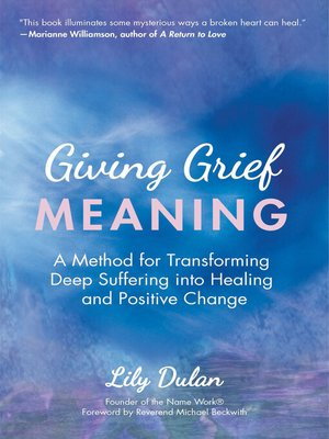 cover image of Giving Grief Meaning