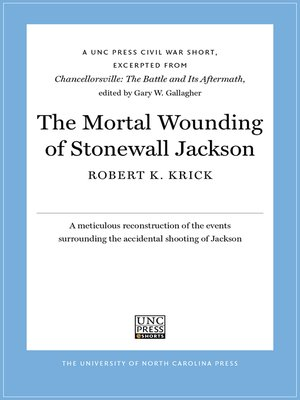 cover image of The Mortal Wounding of Stonewall Jackson