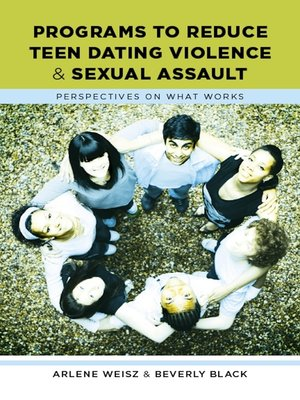 cover image of Programs to Reduce Teen Dating Violence and Sexual Assault