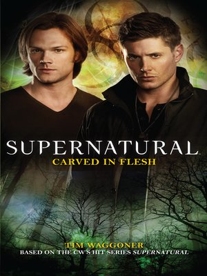 cover image of Supernatural--Carved in Flesh