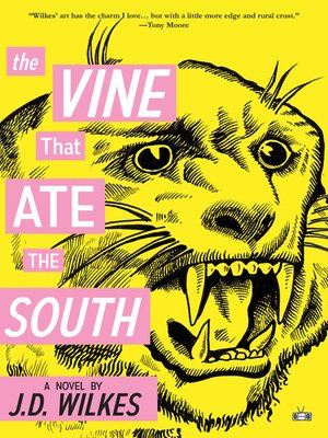 cover image of The Vine That Ate the South