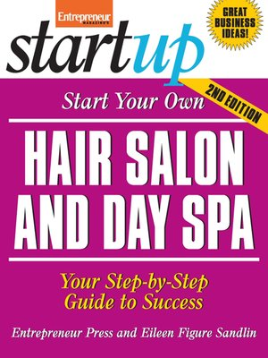 cover image of Start Your Own Hair Salon and Day Spa