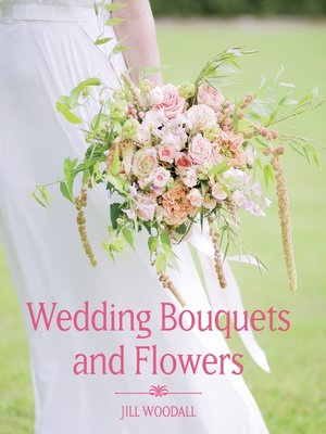 cover image of Wedding Bouquets and Flowers