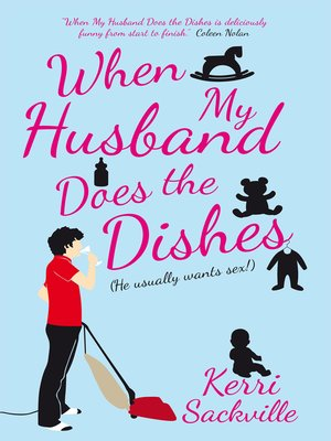 cover image of When My Husband Does the Dishes
