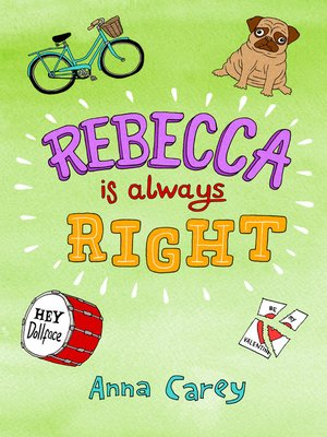 cover image of Rebecca is Always Right