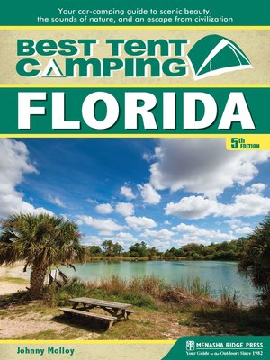 cover image of Florida: Your Car-Camping Guide to Scenic Beauty, the Sounds of Nature, and an Escape from Civilization