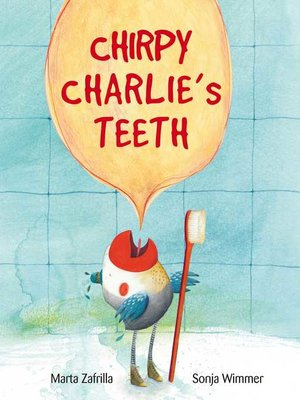 cover image of Chirpy Charlie's Teeth