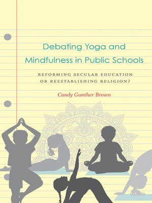 cover image of Debating Yoga and Mindfulness in Public Schools
