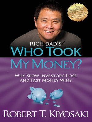 cover image of Rich Dad's Who Took My Money?