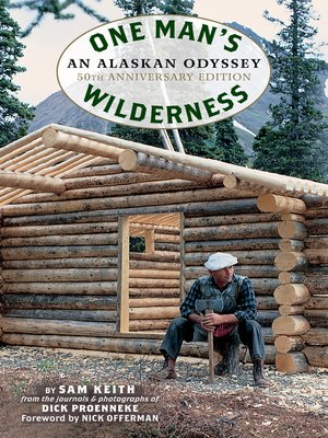cover image of One Man's Wilderness, 50th Anniversary Edition