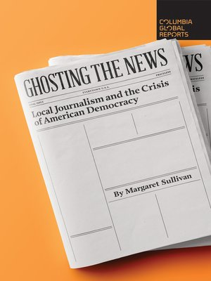 cover image of Ghosting the News