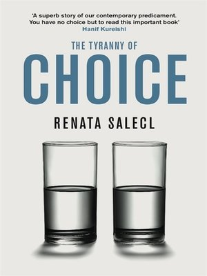 cover image of The Tyranny of Choice