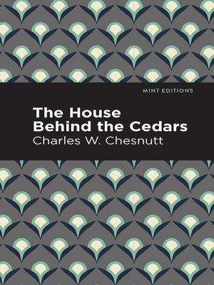 cover image of The House Behind the Cedars