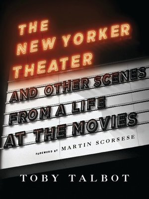 cover image of The New Yorker Theater and Other Scenes from a Life at the Movies