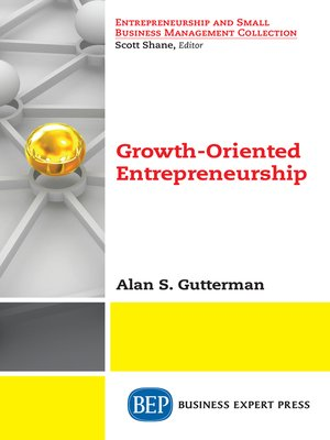 cover image of Growth-Oriented Entrepreneurship