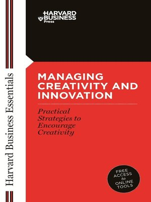 cover image of Managing Creativity and Innovation