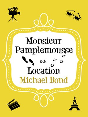 cover image of Monsieur Pamplemousse On Location