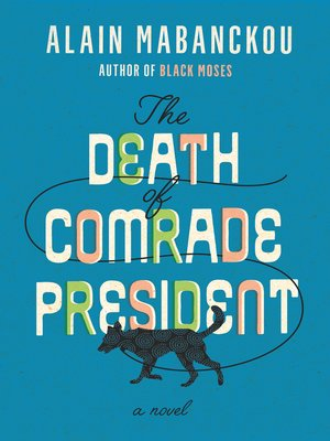 cover image of The Death of Comrade President